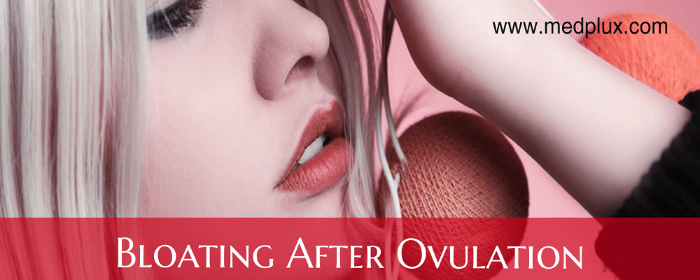 Bloating After Ovulation with Gas Causes, Treatment